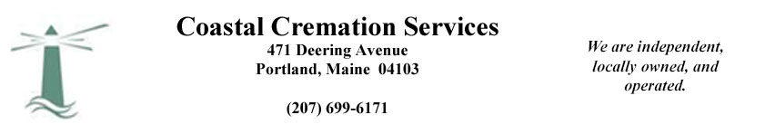 Coastal Cremation Services, Portland, Maine - Providing Affordable Cremation Services